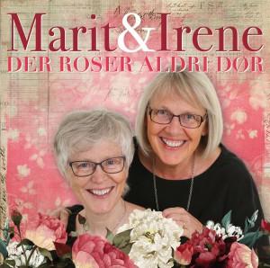Der roser aldri dør, er tittelen på den nye plateutgivelsen vår.
